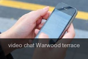 Video chat Warwood terrace